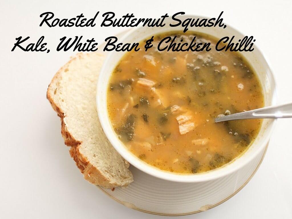 Roasted Butternut Squash,Kale, White Bean & Chicken Chilli